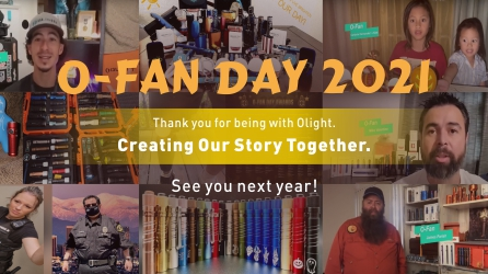 O-Fan Day 2021 - Thank you for being with Olight!